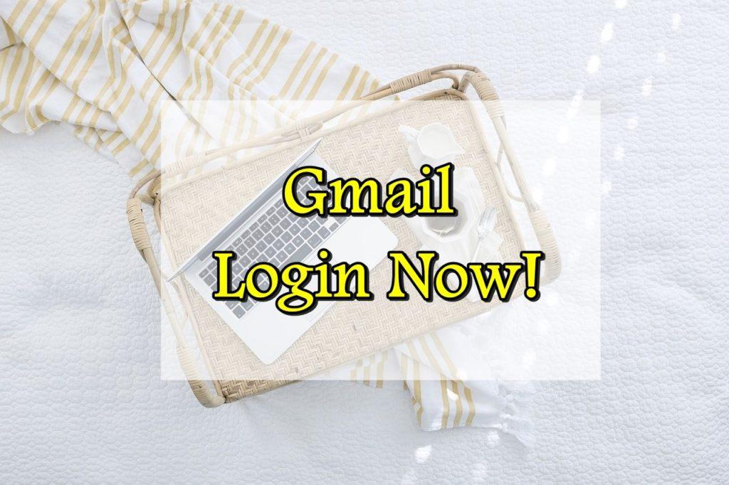 Gmail Login Now